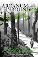 Arcanum Unbounded - Brandon Sanderson (ISBN 9781473218031)