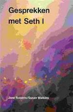 Gesprekken met Seth I - Jane / WATKINS Roberts (ISBN 9789020255362)