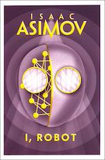 I, Robot - Isaac Asimov (ISBN 9780008279554)