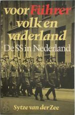Voor Führer volk en vaderland - Sytze van der Zee (ISBN 9789021825236)
