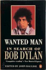 Wanted man - John Bauldie (ISBN 9780140153613)
