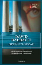 Op eigen gezag - David Baldacci (ISBN 9789022994337)