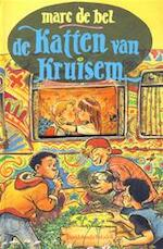 De katten van Kruisem - Marc de Bel (ISBN 9789065658357)