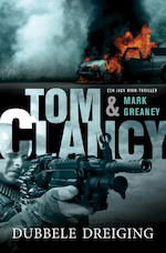 Dubbele dreiging - Tom Clancy, Mark Greaney (ISBN 9789400502307)