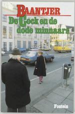 De Cock en de dode minnaars - A.C. Baantjer, Appie Baantjer (ISBN 9789026102516)