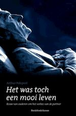 Het was toch een mooi leven - Arthur Polspoel (ISBN 9789077942369)