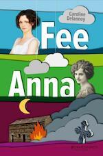 Fee/Anna - Caroline Delannoy (ISBN 9789059084810)