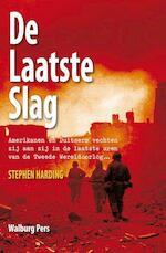 De laatste slag - Stephen Harding (ISBN 9789057309700)