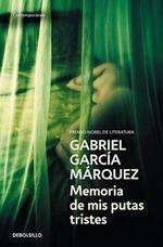 Memoria de mis putas tristes - Gabriel Garcia Marquez (ISBN 9788497935197)