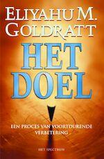 Het doel - E.M. Goldratt, J. Cox (ISBN 9789027467003)