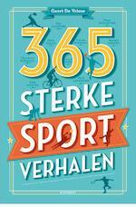 365 sterke sportverhalen - Geert De Vriese (ISBN 9789089243034)