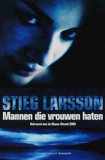 Mannen die vrouwen haten - Stieg Larsson (ISBN 9789056721763)