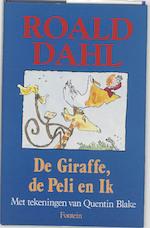 De giraffe, de peli en ik - Roald Dahl, Quentin Blake, Huberte Vriesendorp (ISBN 9789026105975)