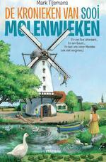 De kronieken van sooi molenwieken - Mark Tijsmans (ISBN 9789022327227)