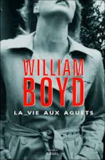 La vie aux aguets - William Boyd (ISBN 9782020872324)