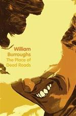 Place of Dead Roads - William Burroughs (ISBN 9780007341931)