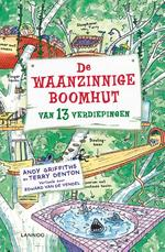De waanzinnige boomhut van 13 verdiepingen - Andy Griffiths, Terry Denton (ISBN 9789401409322)