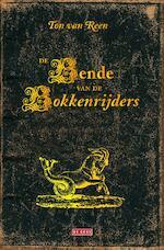De bende van de bokkenrijders - Ton van Reen (ISBN 9789044534955)