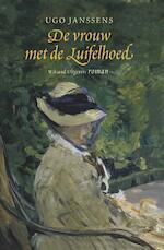 De vrouw met de luifelhoed - Ugo Janssens (ISBN 9789490382032)
