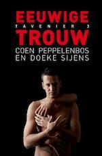 Eeuwige trouw - Coen Peppelenbos, Doeke Sijens (ISBN 9789491065217)