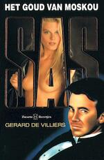 Het goud van Moskou - Gérard de Villiers (ISBN 9789044967852)