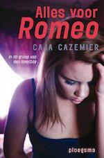 Alles voor Romeo - Caja Cazemier