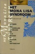 Het Mona Lisa-syndroom - Leon Kaplan, C.W.A.J.A. Walraven, Hennie Franssen (ISBN 9789051212402)