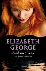 Zand over Elena - Elizabeth George (ISBN 9789046114018)