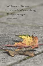 Dodemansdagen - Hans van de Waarsenburg, Willem van Toorn (ISBN 9789028425798)