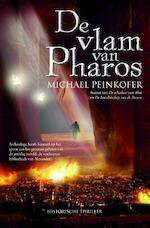 De vlam van Pharos - Michael Peinkofer (ISBN 9789061126508)