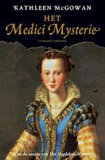 Het Medici mysterie - Kathleen McGowan (ISBN 9789044960105)