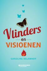 Vlinders en visioenen - Caroline Delannoy (ISBN 9789059084162)