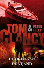 De ogen van de vijand - Tom Clancy, Peter Telep (ISBN 9789400502871)