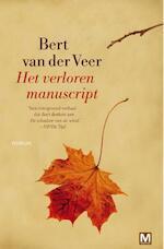 Het verloren manuscript - Bert van der Veer