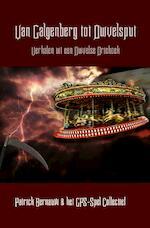Van Galgenberg tot Duivelsput - Patrick Bernauw & GPS-Collectief