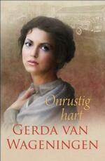 Onrustig hart - Gerda van Wageningen (ISBN 9789059777996)