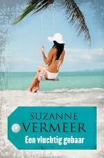 Een vluchtig gebaar - Suzanne Vermeer (ISBN 9789044970784)