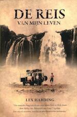 De reis van mijn leven - gesigneerde editie - Lex harding (ISBN 9789089751928)