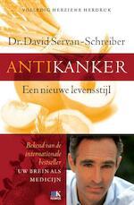Antikanker - een nieuwe levensstijl - David Servan-Schreiber (ISBN 9789021548241)