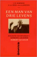 Man van drie levens - C.D. Barkman, Amp, H. de Vries-van Der Hoeven, Amp, Robert van Gulik (ISBN 9789022516508)