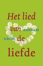 Het lied van de liefde - Anselm Grun (ISBN 9789025960575)