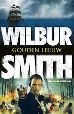 Gouden leeuw - Wilbur Smith (ISBN 9789401604925)