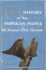 The Oxford history of the American people - Samuel Eliot Morison