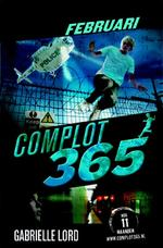 Complot 365. Februari - Gabrielle Lord (ISBN 9789020649024)