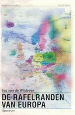 De rafelranden van Europa - Ivo van de Wijdeven (ISBN 9789000347438)