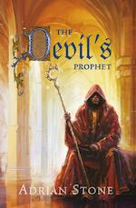 The devil's prophet - Adrian Stone (ISBN 9789024571406)