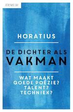 De dichter als vakman - Horatius (ISBN 9789025302580)