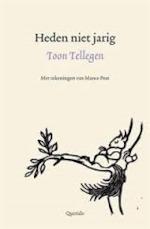 Heden niet jarig - jubileumboekje 100 jaar Uitgeverij Querido - Toon Tellegen (ISBN 9789021402062)