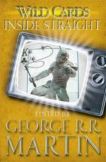 Wild Cards: Inside Straight - George R R Martin (ISBN 9780575134188)