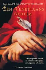 Een Venetiaans geheim - Ian Caldwell, D. Thomason (ISBN 9789046114261)